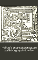 Walford s Antiquarian Magazine and Bibliographical Review PDF