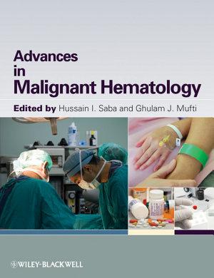 Advances in Malignant Hematology