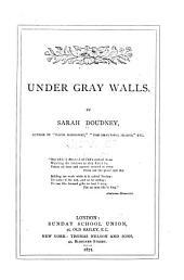 Under Gray Walls