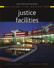 Building Type Basics for Justice Facilities PDF