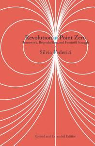 Revolution at Point Zero Book