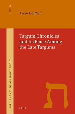 Targum Chronicles and Its Place Among the Late Targums
