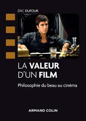 La valeur d'un film: Philosophie du beau au cinéma