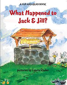 What Happened to Jack and Jill  Book