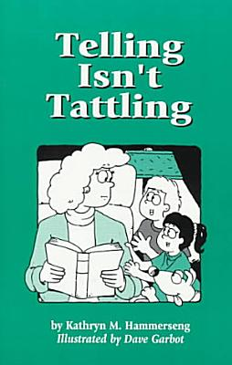 Telling Isn t Tattling