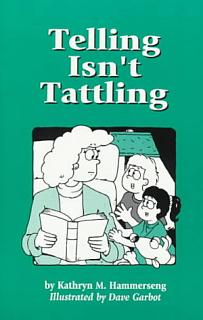Telling Isn t Tattling Book