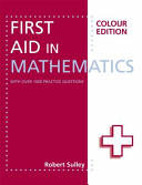 First Aid in Mathematics Colour Edition PDF