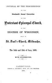 Journal of the ... Annual Convention of the Protestant Episcopal Church in the Diocese of Wisconsin