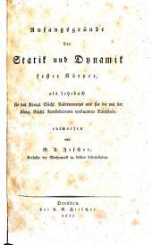 Anfangsgründe der Statik und Dynamik fester Körper (etc.)