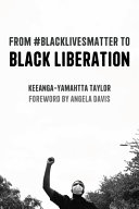 From  blacklivesmatter to Black Liberation  Expanded Second Edition
