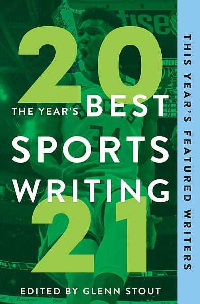 Download The Year s Best Sports Writing 2021 Book