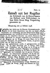 Extract uyt het register der resolutien van de [...] Staaten van Holland ende Westvriesland [...] genoomen op donderdag den 31 october 1748