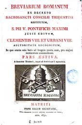 Breviarium romanum: ex decreto Sacrosancti Concilii Tridentini restitutum, S. Pii V ... jussu editum, Clementis VIII et Urbani VIII auctoritate recognitum