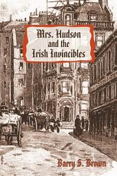 Mrs. Hudson and the Irish Invincibles