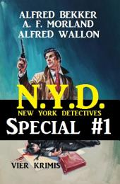 N.Y.D. - Special #1: Vier Krimis (New York Detectives): Cassiopeiapress Spannung