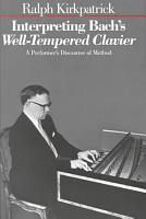Interpreting Bach s Well tempered Clavier PDF