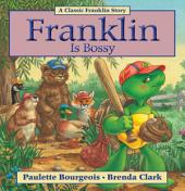 Franklin Is Bossy
