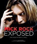Mick Rock Exposed