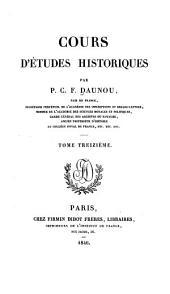 Cours d'études historiques: Volume13