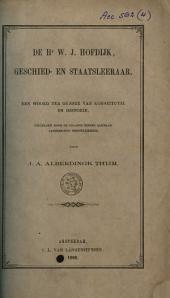 De hr. W. J. Hofdijk, geschied- en staatsleeraar