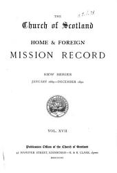 The Church of Scotland Home and Foreign Mission Record: Volume 17