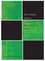 The Columbia Guide to Contemporary African American Fiction PDF