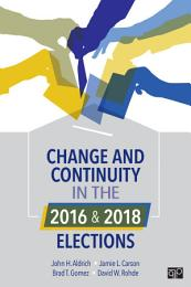 Change and Continuity in the 2016 and 2018 Elections
