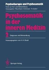 Psychosomatik in der inneren Medizin: 2. Diagnose und Behandlung