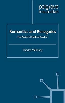 Romantics and Renegades