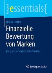 Finanzielle Bewertung von Marken: Ein praxisorientierter Leitfaden