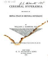 Cerebral Hyperaemia, the Result of Mental Strain Or Emotional Disturbance