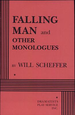 Falling Man  and Other Monologues