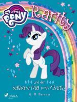 My Little Pony   Rarity und der seltsame Fall von Charity PDF