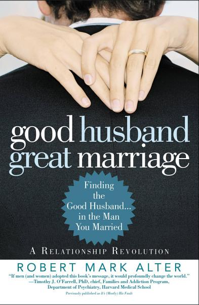 Download Good Husband  Great Marriage Book