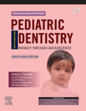 Pediatric Dentistry  6e South Asia Edition  E Book PDF
