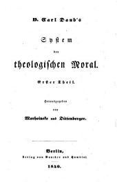 D. Carl Daub's philosophische und theologische Vorlesungen: Band 4