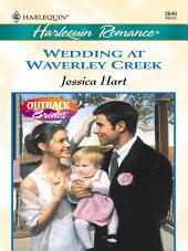 Wedding at Waverley Creek
