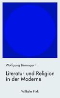 Literatur und Religion in der Moderne PDF