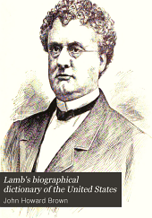 Lamb's Biographical Dictionary of the United States: Volume 1