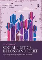 Handbook of Social Justice in Loss and Grief PDF