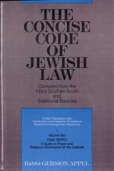 The Concise Code of Jewish Law  A guide to prayer and religious observance on the Sabbath  1989 PDF