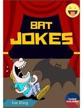 Bat Jokes