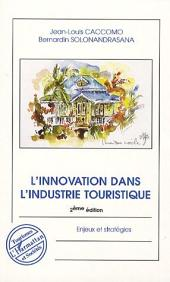 L'innovation dans l'industrie touristique: Enjeux et stratégies