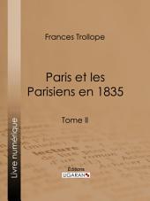 Paris et les Parisiens en 1835: Volume2