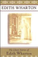 The Ghost Stories of Edith Wharton PDF