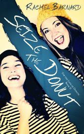 Seize the Donut: For the Love of Donuts Book 2