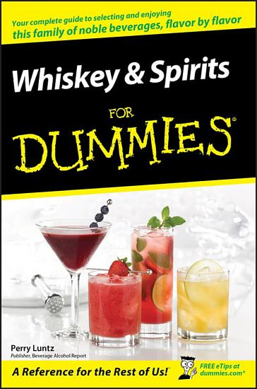 Whiskey and Spirits For Dummies PDF