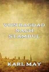 Von Bagdad nach Stambul