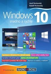 Windows 10: Snadno a rychle