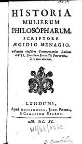 Historia Mulierum philosopharum ...